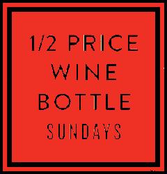 1/2 PRICE WINE BOTTLES